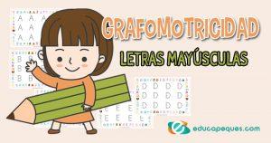 Grafomotricidad letras mayúsculas