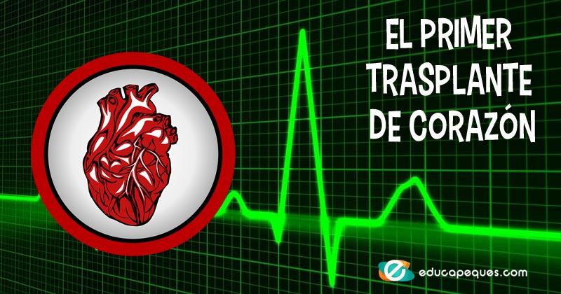 primer trasplante de corazon
