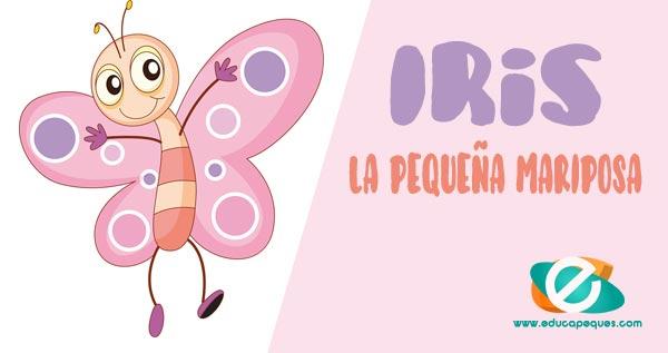 iris la pequeña mariposa, cuentos de mariposas