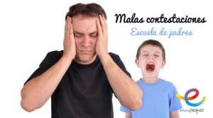 malas contestaciones en los niños