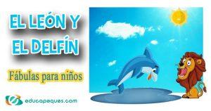 fábulas infantiles, el león y el delfín