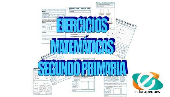 Ejercicios de matemáticas para segundo de primaria