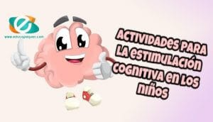 estimulación cognitiva niños