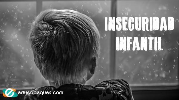 inseguridad infantil, niños inseguros