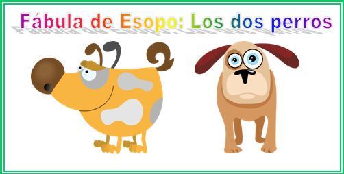 fábula de esopo los dos perros