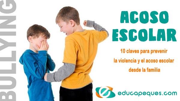 Acoso Escolar 10 Claves Para Prevenir La Violencia En Las Aulas