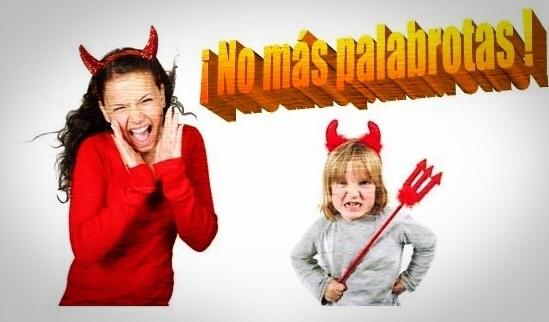 palabrotas, gritos, insultos, niños desobedientes