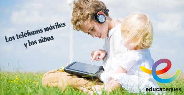 Los teléfonos móviles y los niños
