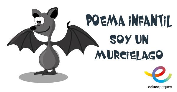 Poema infantil: Soy un murciélago