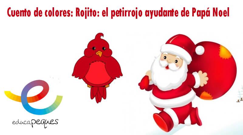 Cuento de colores: Rojito: el petirrojo ayudante de Papá Noel