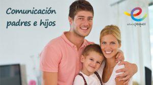 comunicación entre padres e hijos, mi hijo no me escucha, hablar con los hijos, escuela de padres, consejos padres