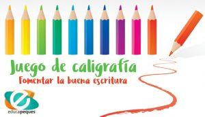 juego de caligrafía, ortografía, reglas de ortografía, escritura, lectoescritura, ejercicios de caligrafía
