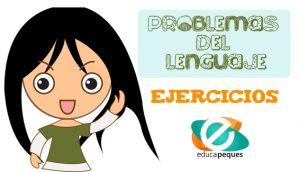 problemas del lenguaje, trastornos del lenguaje, dislexia, dislalias, disartrias, lenguaje, estimulación niños