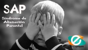SAP (Síndrome de Alienación Parental)