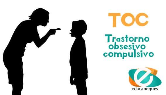 Toc. Trastorno obsesivo compulsivo focalizado en los hijos