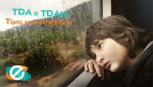 Tipos y características del TDAH