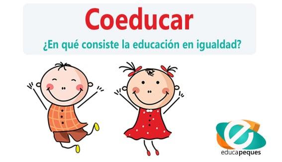 coeducación, coeducar, educar en igualdad, educación, educación igualitaria