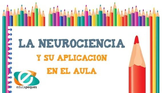 neurociencia y cómo aplicarla en el aula