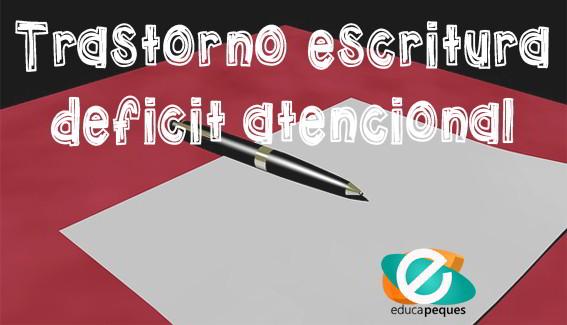 trastorno de escritura por deficit atencional