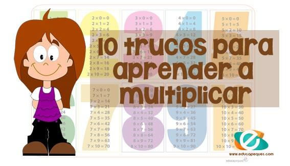 Los 10 Mejores Trucos Para Enseñar A Los Niños A Multiplicar