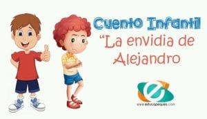 La envidia de Alejandro. Cuento con valores para niños y niñas