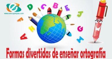 Formas divertidas de enseñar ortografía en los niños