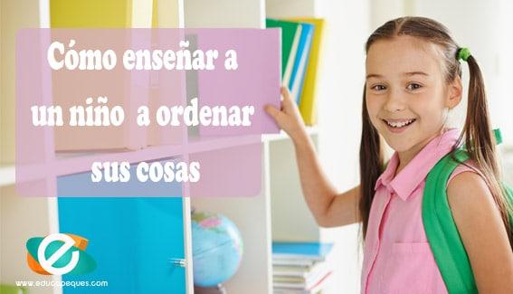 enseñar a un niño a ordenar