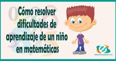 Cómo resolver dificultades de aprendizaje de un niño en matemáticas
