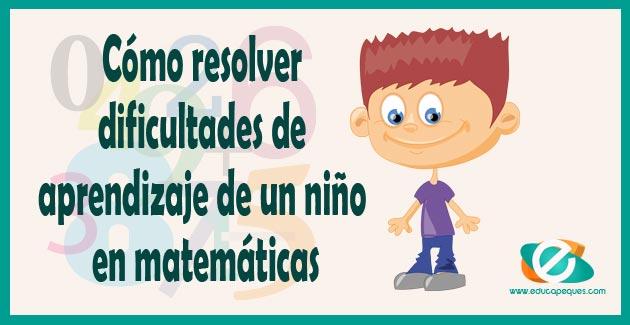 dificultades de aprendizaje de un niño en matemáticas