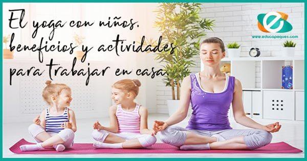 86261eddd Yoga para niños. Beneficios de practicar el yoga infantil