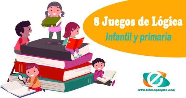 8 Juegos De Logica Para Ninos De Infantil Y Primaria