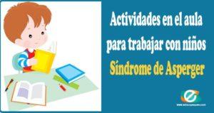 niños con Síndrome de Asperger