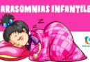 Parasomnias. Alteraciones o Trastornos del sueño en niños