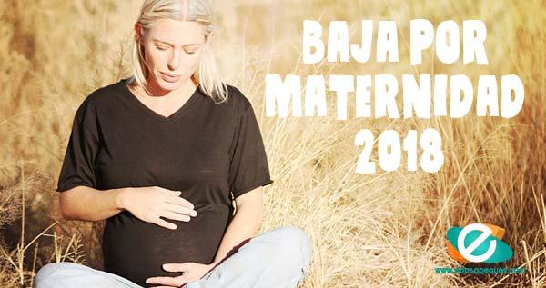 baja por maternidad 2018