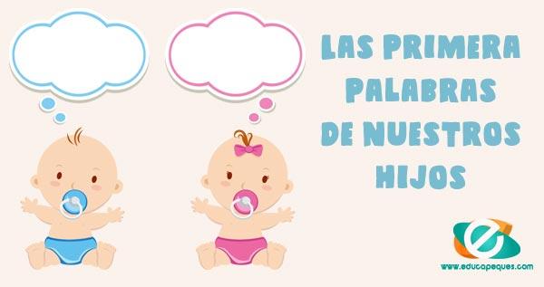 las primeras palabras del bebe