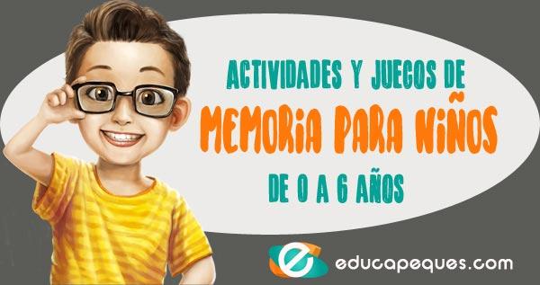 Actividades Y Juegos De Memoria Para Niños De 0 A 6 Años