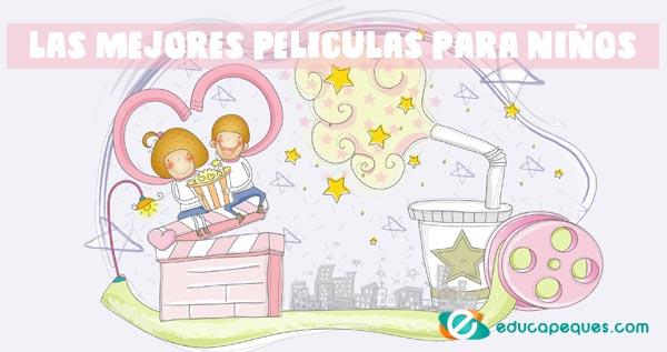peliculas infantiles, las mejores películas para niños