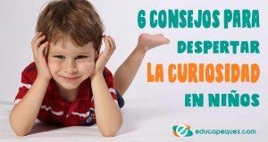 despertar la curiosidad en niños