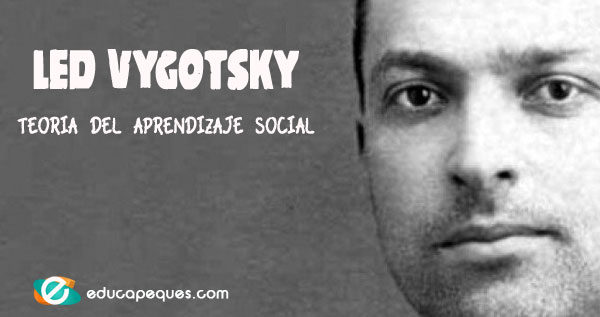 Led Vygotsky, teoría sociocultural