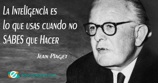 frases Jean Piaget