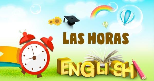 b3b2d57e2b7a Aprender las HORAS EN INGLÉS para niños de infantil y primaria