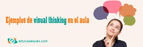 Ejemplos de visual thinking en el aula