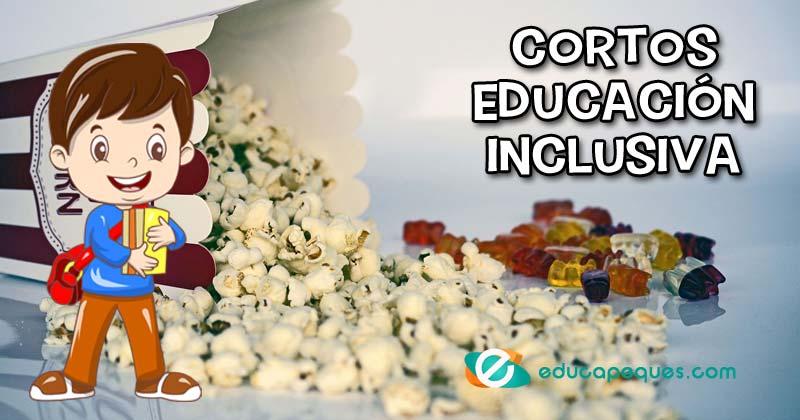cortos educación inclusiva