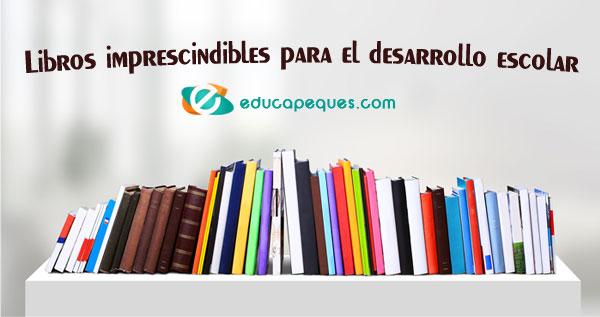 libros niños, libros desarrollo escolar