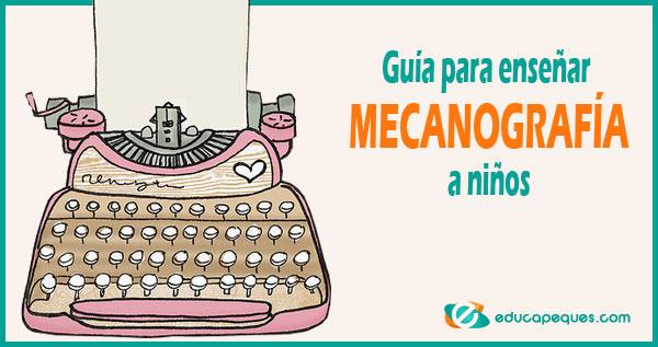 mecanografía, enseñar mecanografía, mecanografía niños