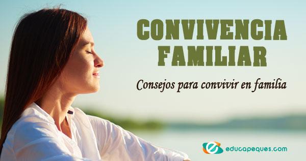 convivencia familiar, convivir en familia, convivencia en el hogar