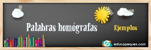 homógrafas, palabras homógrafas