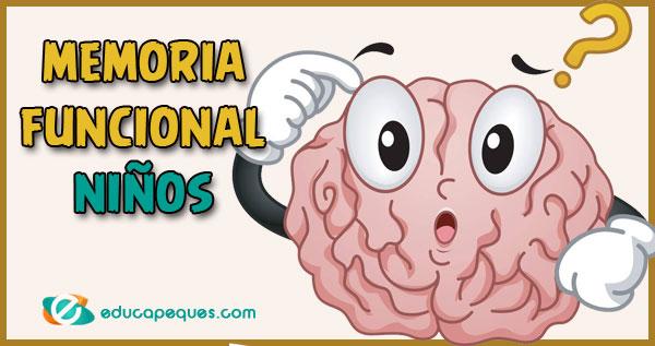 memoria funcional, memoria funcional niños, memoria funcional infantil
