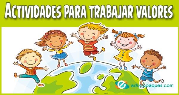 valores niños, Actividades para trabajar los valores, valores para niños