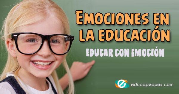 Emociones en la educación, Educar con emoción